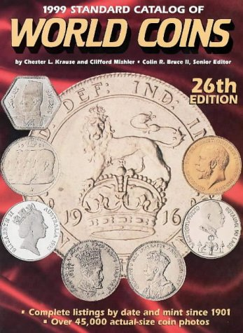 9780873415934: 1999 Standard Catalog of World Coins, 26th Edition