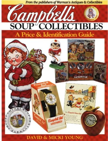 9780873416030: Campbell's Soup Collectibles: A Price & Identification Guide