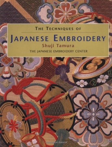 9780873416276: The Techniques of Japanese Embroidery