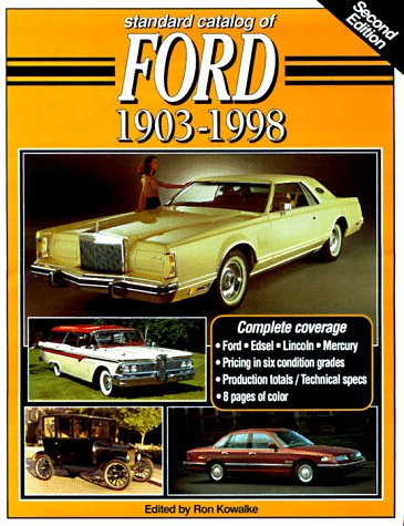 9780873416368: Standard Catalog of Ford 1903-1998 (Standard Catalog of Ford, 2nd ed)