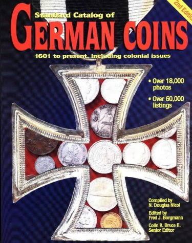 9780873416443: Standard Catalog of German Coins: 1601 To Present