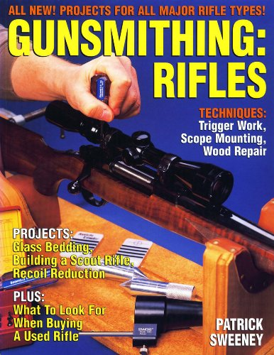 9780873416658: Gunsmithing: Rifles