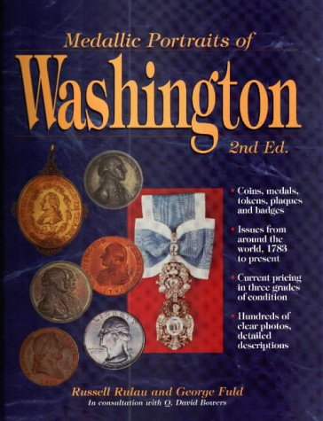 Medallic Portraits of Washington (0873416813) by Russell Rulau; George J. Fuld