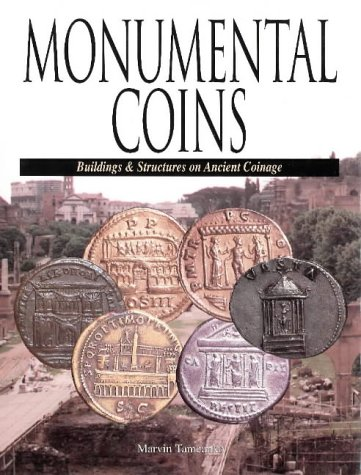 9780873417136: Monumental Coins: Buildings & Structures on Ancient Coinage