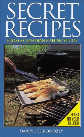 9780873417266: Secret Recipes from a Canadian Fishing Guide