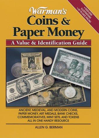 9780873417419: Warman's Coins & Paper Money: A Value & Identification Guide (Warman's Coins and Paper Money)