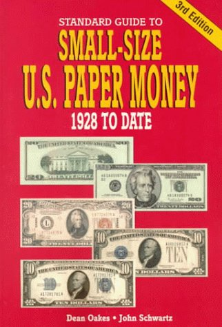 9780873417518: Standard Guide to Small Size U.S. Paper Money: 1928 To Date