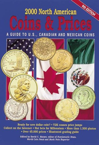 9780873417563: North American Coins and Prices 2000: A Guide to U.S., Canadian and Mexican Coins