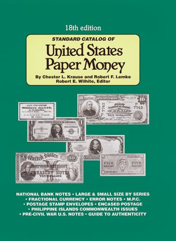 9780873417648: Standard Catalog of United States Paper Money (Standard Catalogs)