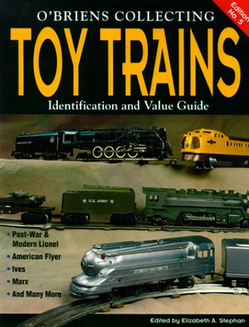 9780873417693: O'Brien's Collecting Toy Trains: Identification and Value Guide