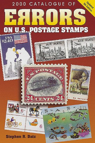 9780873417716: 2000 Catalogue of Errors on Us Postage Stamps (Catalogue of Errors on Us Postage Stamps, 2000)