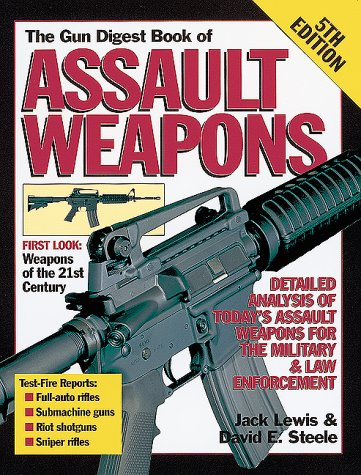 9780873417785: The Gun Digest Book of Assault Weapons, Fifth Edition