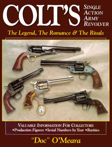 9780873417945: Colt's Single Action Army Revolver