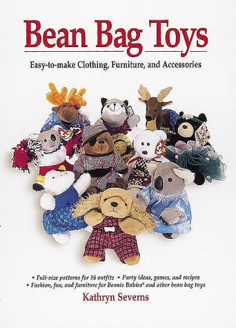 9780873417969: Bean Bag Toys: Easy-to-make Clothing, Furniture, and Accessories