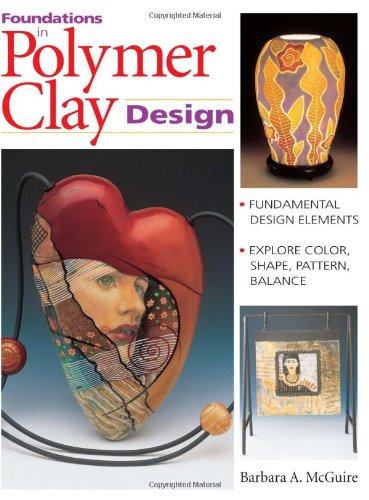9780873418003: Foundations in Polymer Clay Design