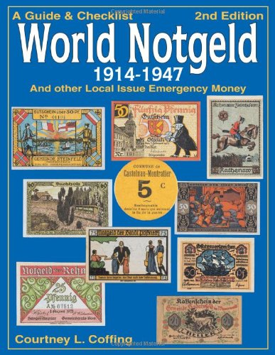 9780873418102: A Guide and Checklist of World Notgeld 1914-1947: And Other Local Issue Emergency Monies