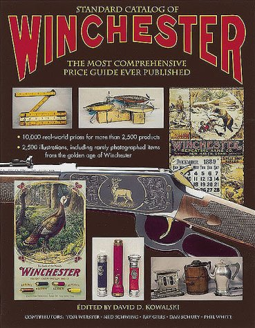 9780873418607: Standard Catalog of Winchester: The Most Comprehensive Price Guide Ever Published