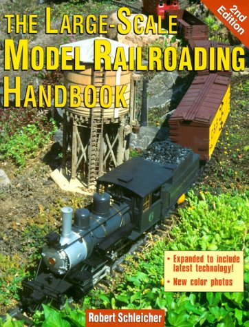 9780873418669: The Large-Scale Model Railroading Handbook, 2nd Edition