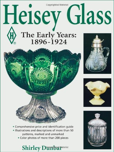 9780873418850: Heisey Glass- The Early Years: 1896-1924