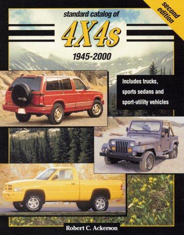 9780873418997: Standard Catalog of 4x4s 1945-2000