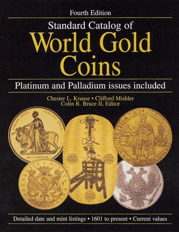 9780873419048: Standard Catalog of World Gold Coins