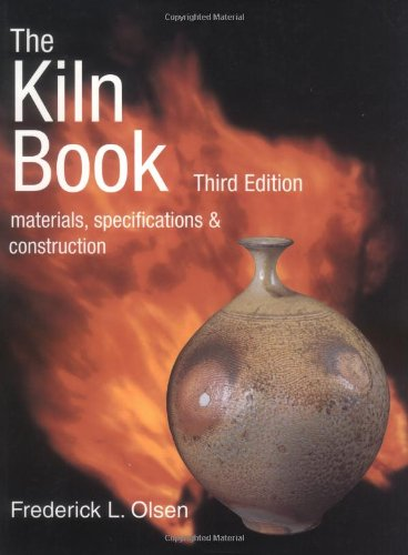 9780873419109: The Kiln Book: Materials, Specifications & Construction