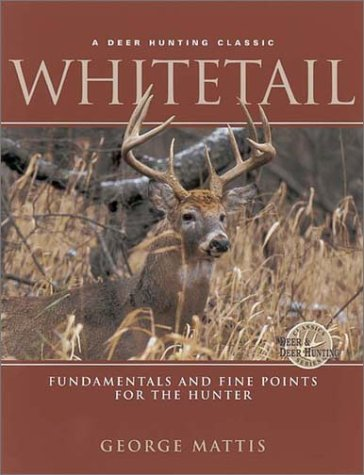 9780873419192: Whitetail: Fundamentals and Fine Points For the Hunter