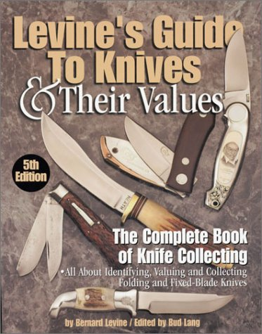 9780873419451: Levine's Guide to Knives & Their Values, 5th Edition