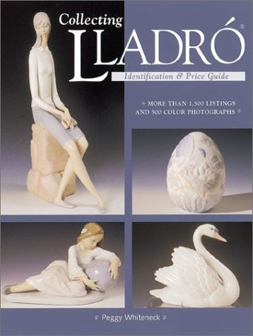 9780873419734: Collecting Lladro : Price & Identification Guide