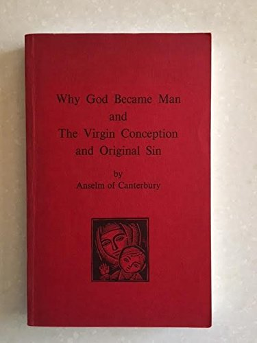 Why God Became Man and the Virgin: Anselm of Canterbury