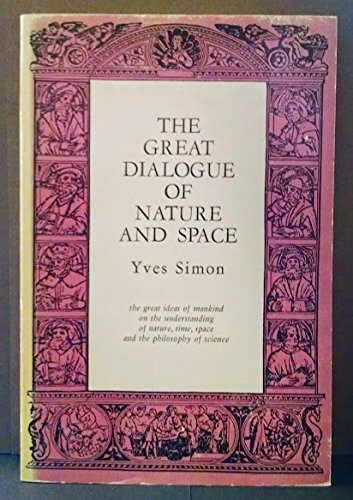 9780873430357: Great Dialogue of Nature and Space