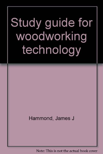 9780873450188: Study guide for woodworking technology