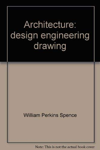 9780873450683: Architecture: Design, Engineering, Drawing