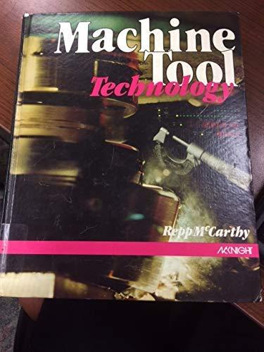 9780873451635: Machine tool technology