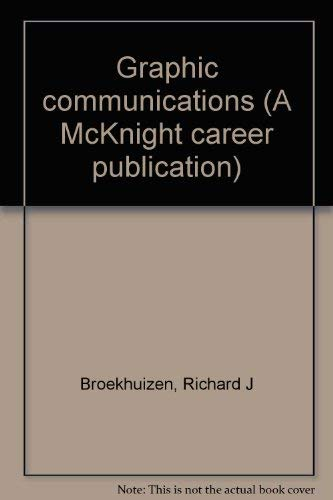 9780873452458: Graphic communications (A McKnight career publication)