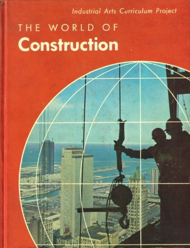 9780873454629: The World of Construction