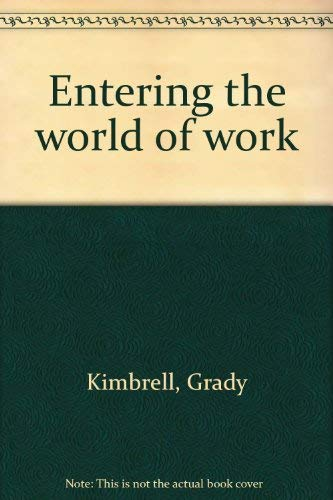 9780873455312: Entering the world of work