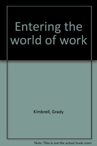 9780873457538: Entering the world of work