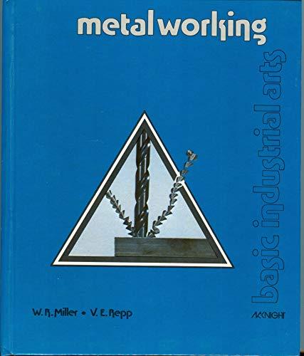 9780873457927: Metalworking (Basic industrial arts)