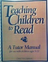 9780873461351: Teaching Children to Read: A Tutor Manual for Use with Children Ages 5-12