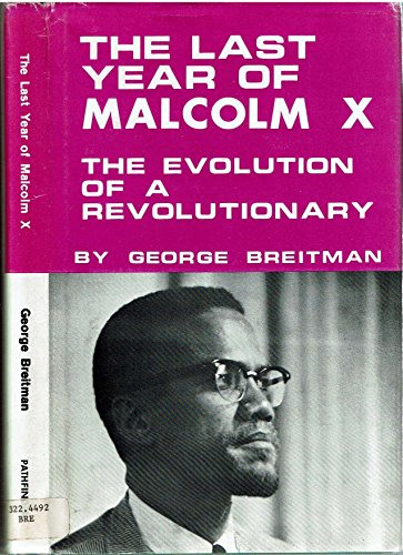 9780873480031: Last Year of Malcolm X: The Evolution of a Revolutionary