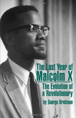 The Last Year of Malcolm X : George Breitman