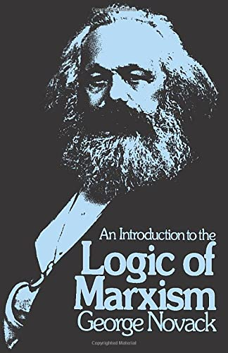 9780873480185: An Introduction to the Logic of Marxism