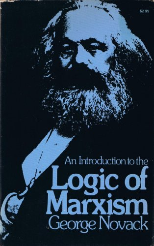 9780873480192: Introduction to the Logic of Marxism