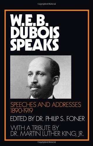 W.E.B. Du Bois Speaks, 1890-1919: Du Bois, W.E.B. (Foner, ed.)