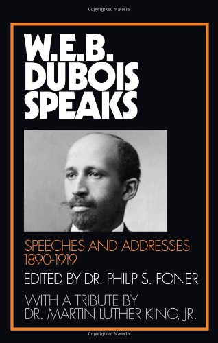 9780873481250: W.E.B. Du Bois Speaks, 1890-1919