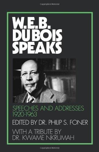 W.E.B.DuBois Speaks 1920-63: Speeches & Addresses 1920-1963: Du Bois, W.E.B. (Foner, ed.)