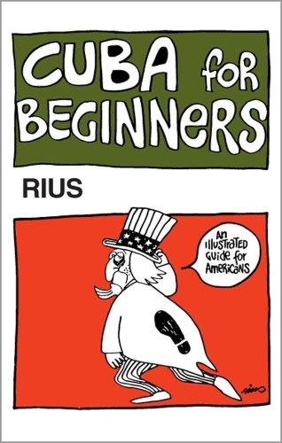 Cuba for Beginners: Rius (Eduardo del