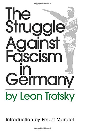 The Struggle Against Fascism in Germany (Paperback): L. Trotskii