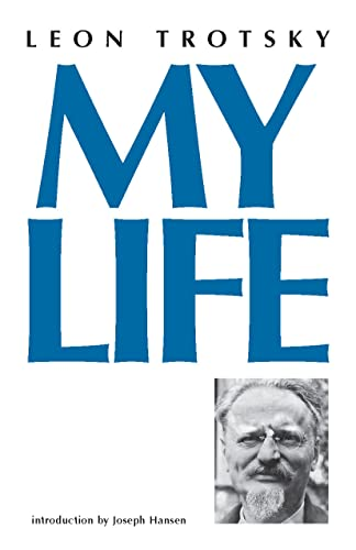 My Life: An Attempt At Autobiography.: Trotsky, Leon; Hansen,